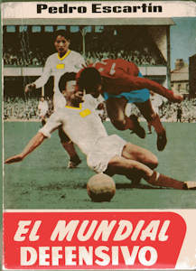 WM 1966 Escartin El Mundial Defensivo